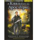 A Kiss Before the Apocalypse by Thomas E Sniegoski AudioBook CD