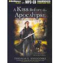 A Kiss Before the Apocalypse by Thomas E Sniegoski AudioBook Mp3-CD