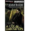 A Local Habitation by Seanan McGuire Audio Book Mp3-CD