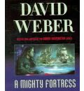 A Mighty Fortress by David Weber AudioBook CD