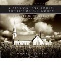 A Passion for Souls by Lyle Dorsett AudioBook CD