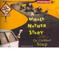 A Whole Nother Story by Cuthbert Soup AudioBook CD
