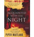 Acquainted with the Night by Piper Maitland AudioBook Mp3-CD