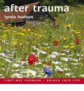 After Trauma by Lynda Hudson AudioBook CD