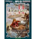 Agatha H and the Airship City by Phil Foglio Audio Book Mp3-CD