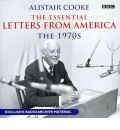 Alistair Cooke: The Essential Letters from America: The 70s by Alistair Cooke AudioBook CD