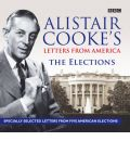 Alistair Cooke's Letters from America by Alistair Cooke AudioBook CD