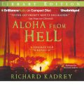 Aloha from Hell by Richard Kadrey AudioBook CD