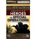 American Heroes in Special Operations by Oliver North Audio Book CD