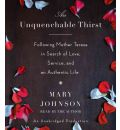 An Unquenchable Thirst by Mary Johnson AudioBook CD