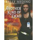 Another Kind of Dead by Kelly Meding AudioBook Mp3-CD