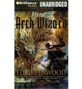 Arch Wizard by Ed Greenwood Audio Book CD