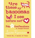 Are These My Basoomas I See Before Me? by Louise Rennison AudioBook CD