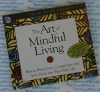 The Art of Mindful Living - Thich Nhat Hanh - AudioBook CD