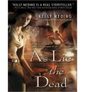 As Lie the Dead by Kelly Meding AudioBook CD