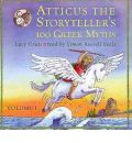 Atticus the Storyteller's 100 Greek Myths: v. 1 by Lucy Coats Audio Book CD