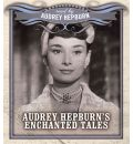 Audrey Hepburn's Enchanted Tales by Audrey Hepburn Audio Book CD