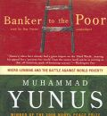 Banker to the Poor by Muhammad Yunus AudioBook CD