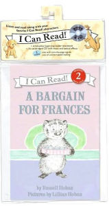A Bargain for Frances (I Can Read Book Series: Level 2) by Russell Hoban, Lillian Hoban