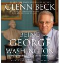 Being George Washington by Glenn Beck AudioBook CD