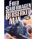 Berserker Man by Fred Saberhagen AudioBook Mp3-CD