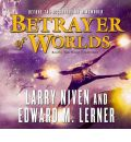 Betrayer of Worlds by Larry Niven Audio Book CD
