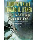 Betrayer of Worlds by Larry Niven AudioBook CD