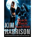 Black Magic Sanction by Kim Harrison Audio Book CD