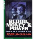 Blood, Money and Power by Barr McClellan Audio Book CD