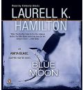 Blue Moon by Laurell K Hamilton Audio Book CD