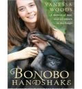 Bonobo Handshake by Vanessa Woods AudioBook Mp3-CD