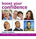Boost Your Confidence by Lynda Hudson AudioBook CD