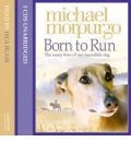 Born to Run by Michael Morpurgo Audio Book CD