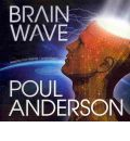 Brain Wave by Poul Anderson Audio Book CD