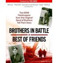 Brothers in Battle, Best of Friends by William Guarnere Audio Book Mp3-CD