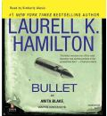 Bullet by Laurell K Hamilton AudioBook CD