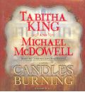 Candles Burning by Tabitha King Audio Book CD