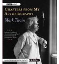 Chapters from My Autobiography by Mark Twain Audio Book CD