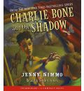 Charlie Bone and the Shadow by Jenny Nimmo Audio Book CD
