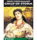 Child of Storm by H. Rider Haggard AudioBook CD