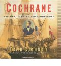 Cochrane by David Cordingly Audio Book CD