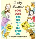Cool Zone with the Pain & the Great One by Judy Blume Audio Book CD