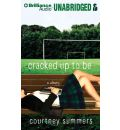 Cracked Up to Be by Courtney Summers Audio Book CD