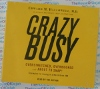Crazy Busy - Edward M. Hallowell - AudioBook CD