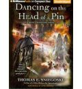 Dancing on the Head of a Pin by Thomas E Sniegoski AudioBook CD
