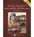 Davy Crockett by David Crockett AudioBook CD