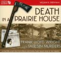 Death in a Prairie House by William R. Drennan Audio Book CD