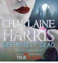 Definitely Dead by Charlaine Harris AudioBook CD