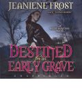 Destined for an Early Grave by Jeaniene Frost AudioBook CD
