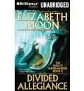 Divided Allegiance by Elizabeth Moon AudioBook Mp3-CD